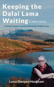'Keeping the Dalai Lama Waiting & Other Stories'